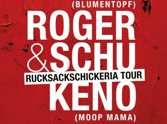 """Roger & Schu mit Keno auf """"Rucksackschickeria Tour 2015″"""