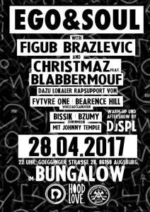 28.04.17 Figub Brazlevic & Christmaz feat. BlabberMouf - Ego & Soul Tour /im BUNGALOW