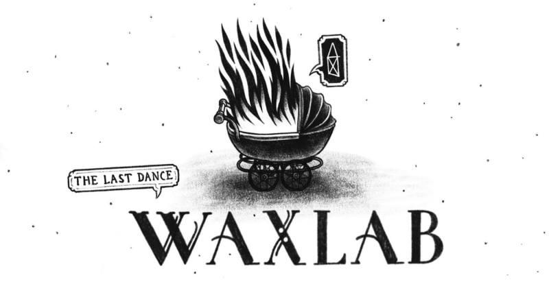 Ya Mama! x Waxlab – The Last Dance –