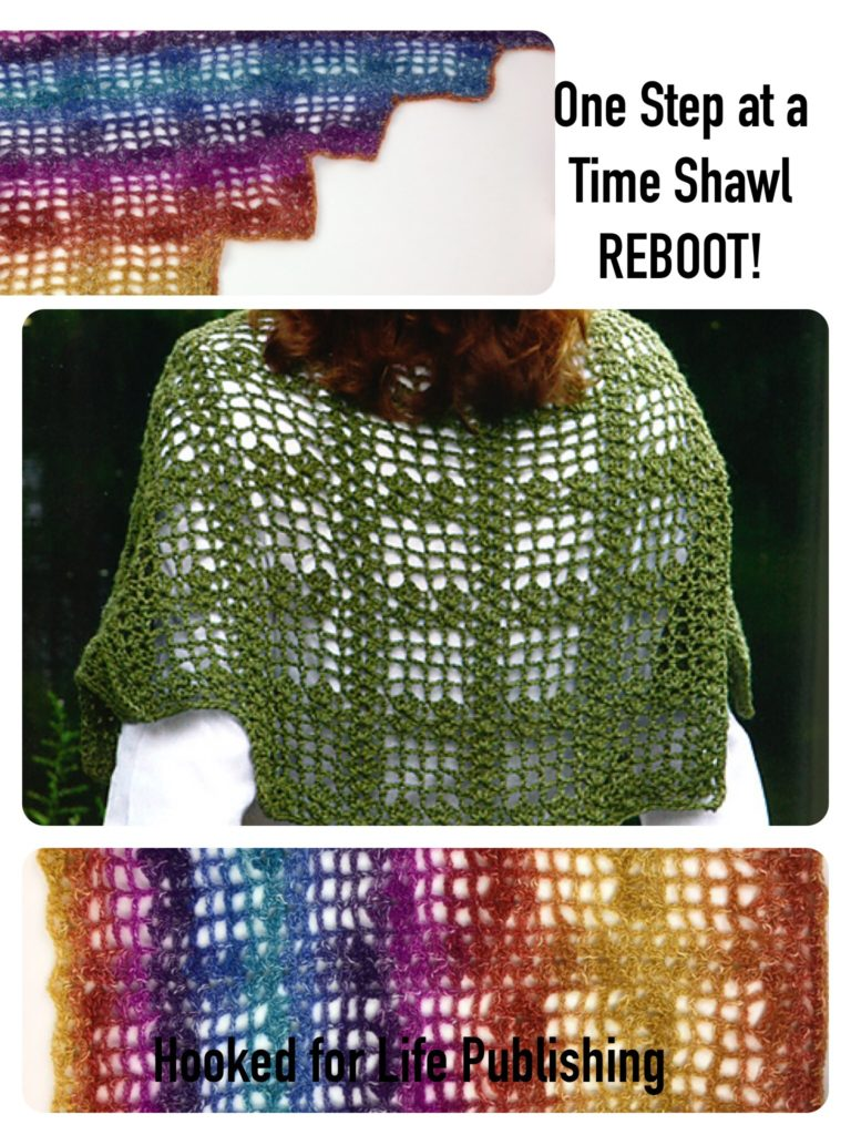 A New Look - One Step at a Time Shawl (crochet) - Hooked for