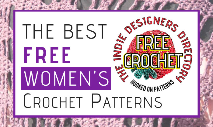 Stunning Free Women's Crochet Patterns