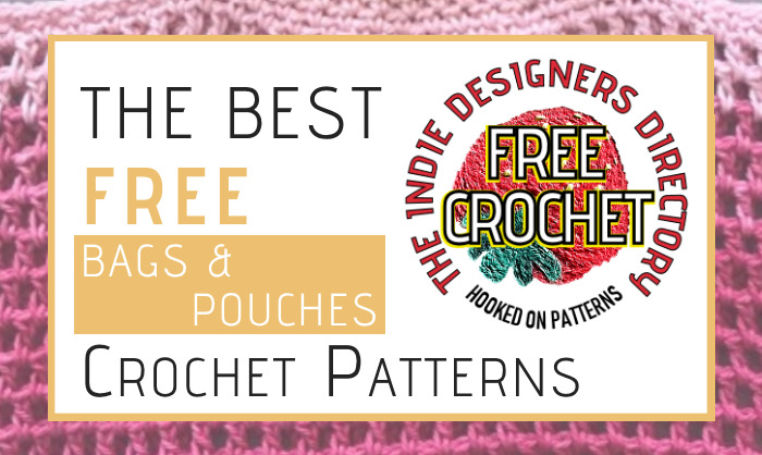 Indie Designers Crochet Bags Free Patterns Featured Image