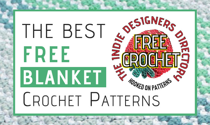 Free Blanket Crochet Patterns Indie Designers Collection