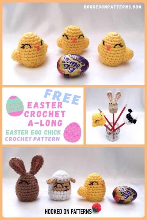 """A Pinterest Pin image showing 3 crochet chicks with a Creme Egg and examples of the other animals in the Easter CAL set with the words """"Free Easter Crochet A-long Easter Egg Chick Crochet Pattern""""."""