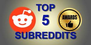 Top 5 Subreddits