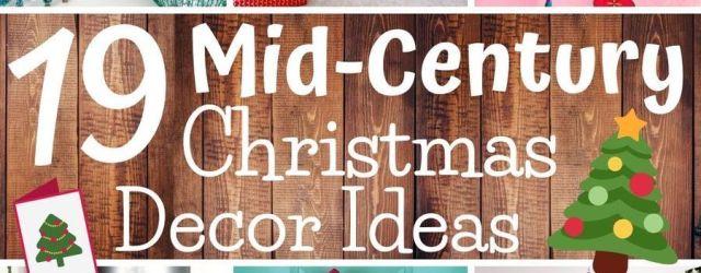 Mid Century Christmas Decorations