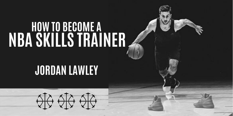 How to become a NBA skills trainer