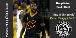 "PLAY OF THE WEEK: Cavs – ""Stagger Back"" (BLOB)"