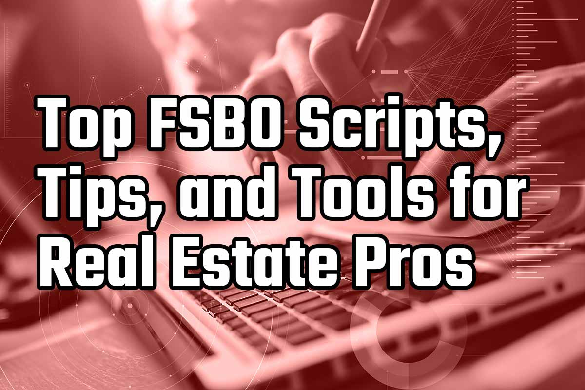 Top FSBO Scripts From Real Estate Pros in 2019 | Hooquest