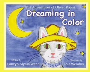 The Adventures of Oliver Poons Dreaming in Color - Hooray for Moms