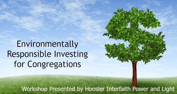 Environmentally Responsible Investing Workshop Ft. Wayne