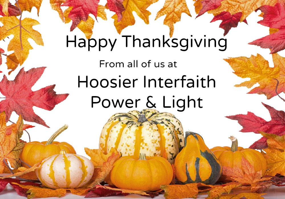 Happy Thanksgiving from all of us at Hoosier Interfaith Power & Light