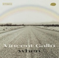 vincent-gallo-when Top albums décennie 2000-2009