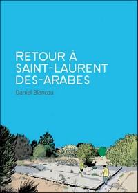Retour-a-Saint-Laurent-des-arabes Top 10 des meilleures BD de l'année 2012
