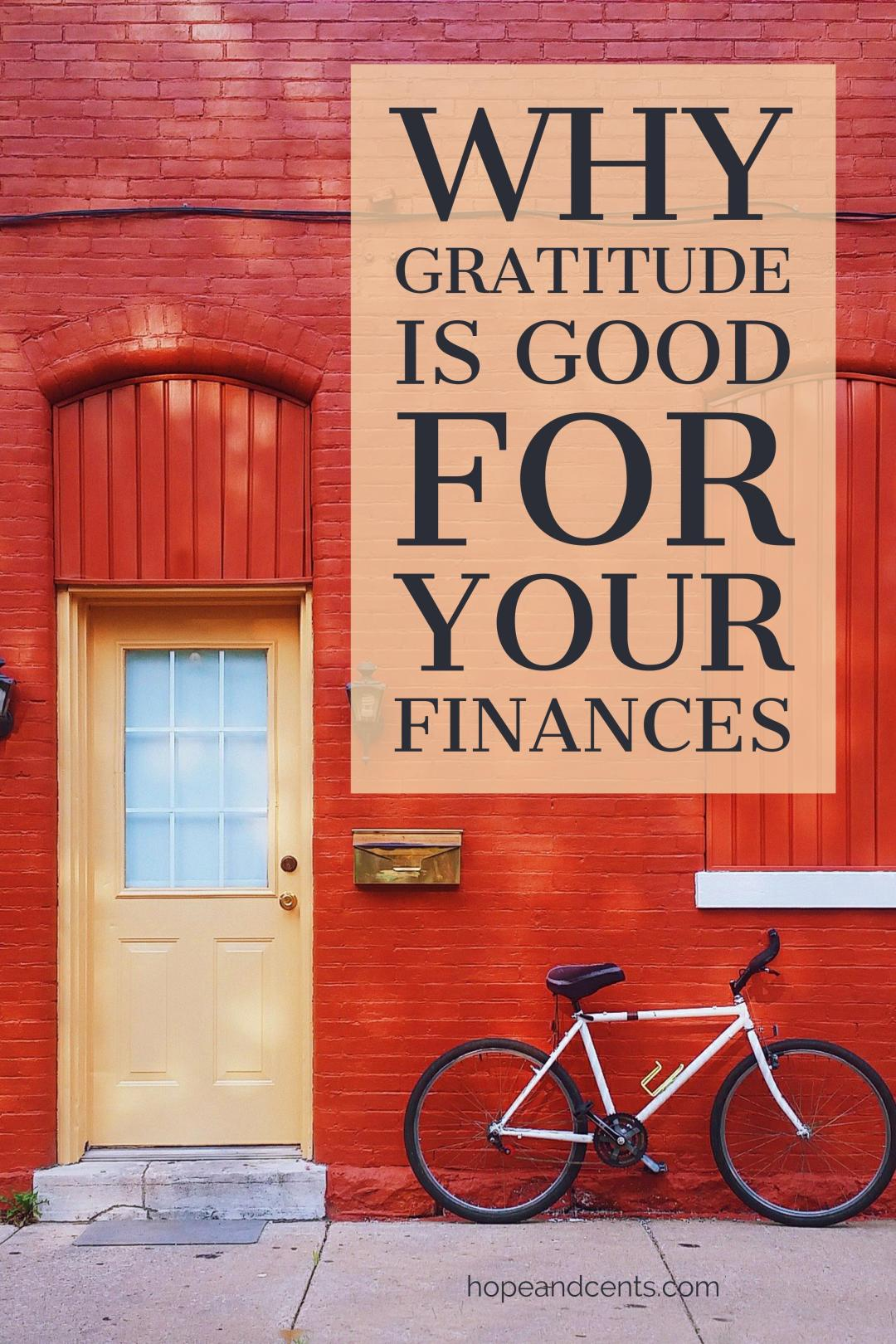 Why Gratitude is Good For Your Finances