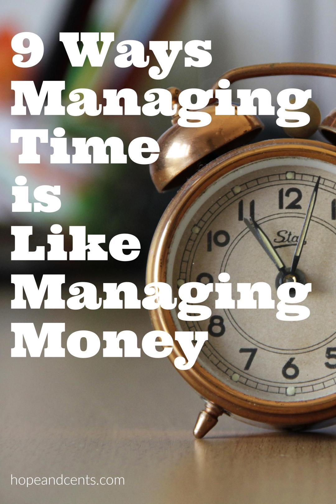Do you struggle with time management? How about managing your money? These are nine ways managing time is like managing money.