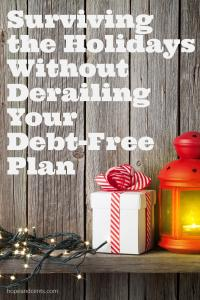 Surviving the Holidays Without Derailing Your Debt-Free Plan