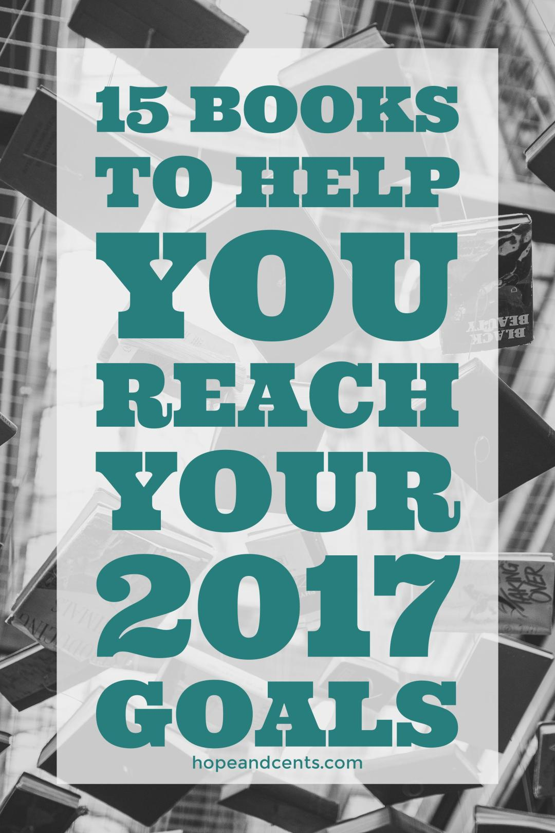 15 Books to Help You Reach Your 2017 Goals