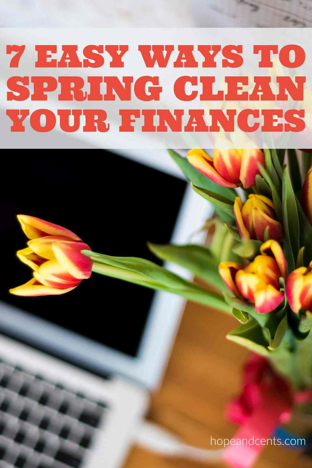 Want to spring clean your finances, but not sure where to start? These tips will help you brush up on all things money.