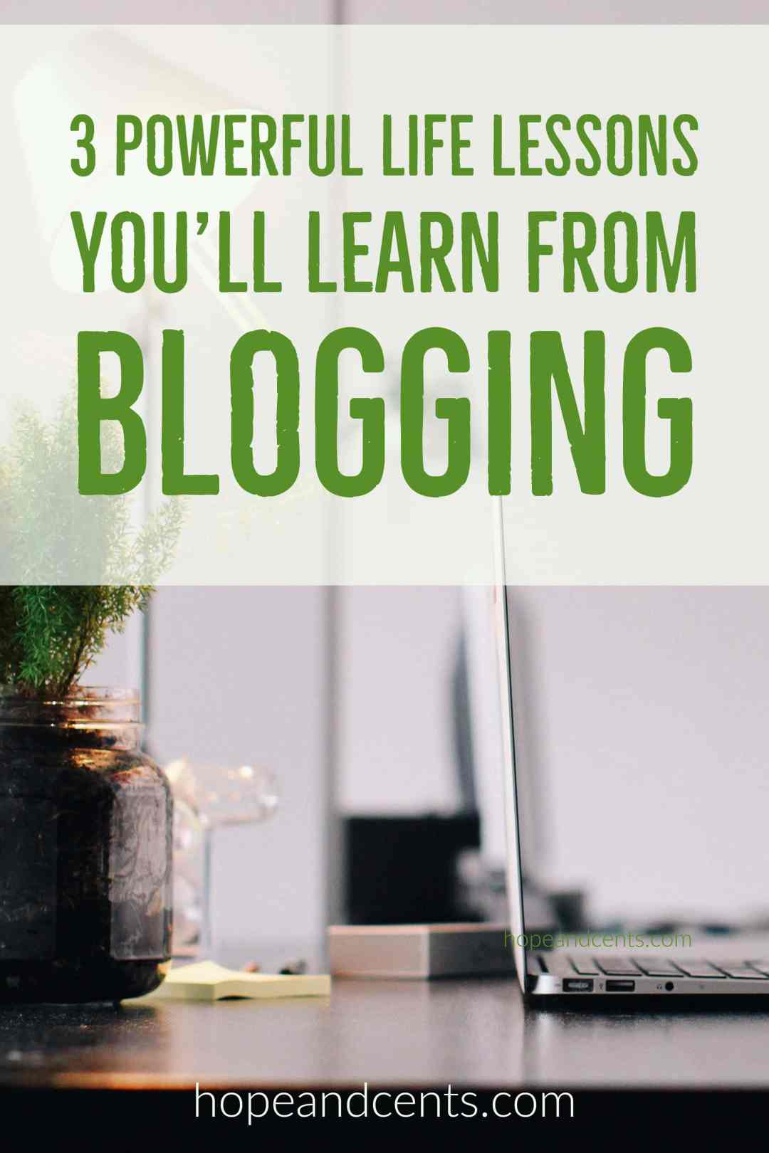 Blogging is like taking a crash course on several topics. But the most impactful lessons you'll learn have nothing to do with blogging at all.