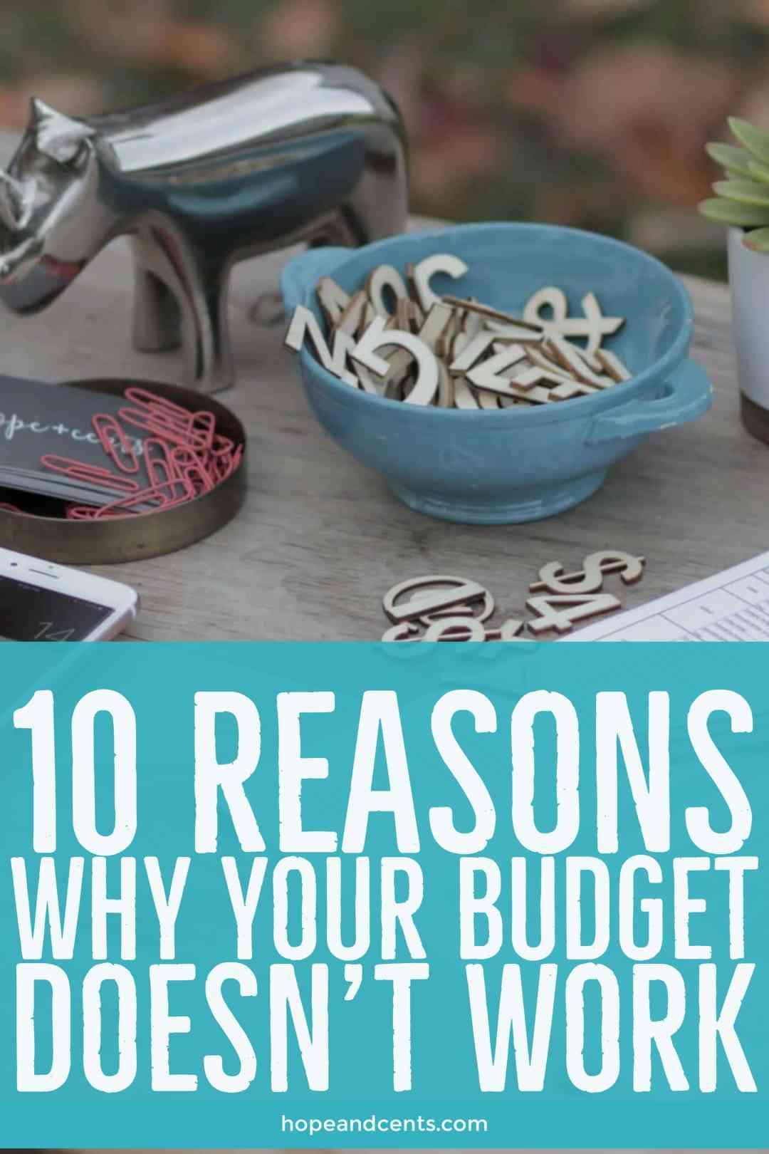 Have you tried to budget only to give up? There is a reason your budget doesn't work. In fact, there are several. Learn some changes you can make right away to create a working and lasting budget. #moneytips #budget  #personalfinance #frugal