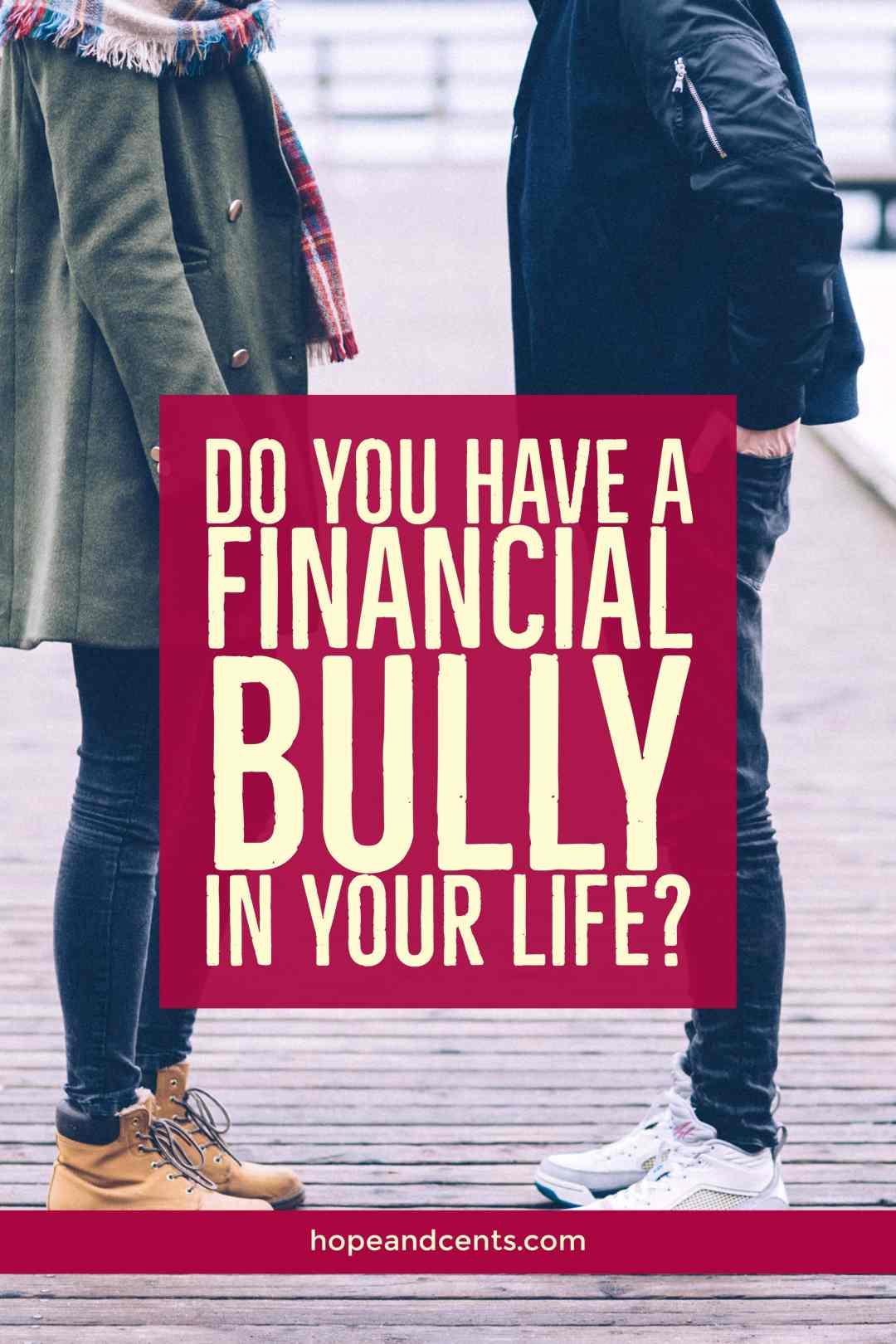 What is a financial bully, and do you have one? You might be surprised to discover that you do. Learn how to identify them, deal with them, and whether or not you are one.