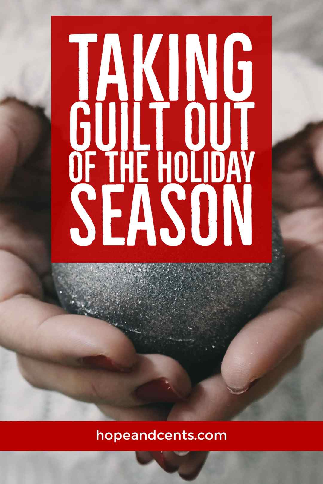 Love these tips on how to embrace the holiday season for all that it has to offer minus the guilt.