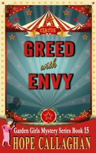 Download Greed With Envy – Book 15 In The Garden Girls Cozy Mysteries Series