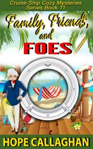 Download Family, Friends, and Foes – My Brand New Cozy Mystery Kindle Ebook