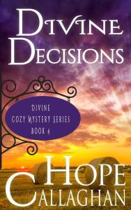 Download My Newest Cozy Mystery Book - Divine Decisions