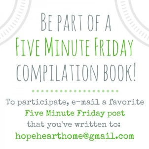Be-part-of-aFive-Minute-Friday-compilation-book-600x600