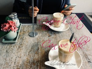 coffee chat – can we talk?