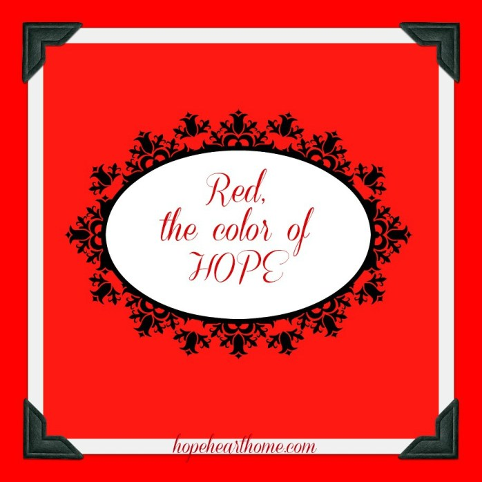 RED THE COLOR OF HOPE