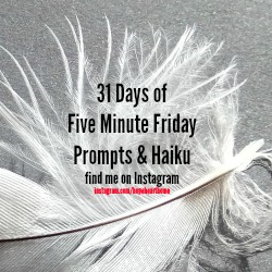 31 Days of FMF Prompts and Haiku on IG