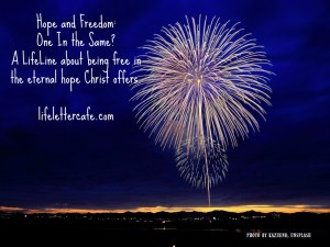 Hope and Freedom