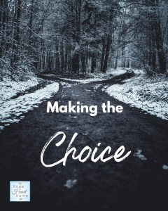 Making the Choice