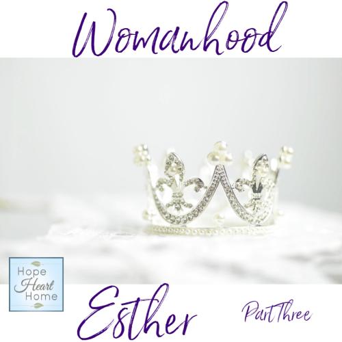 Esther Part Three
