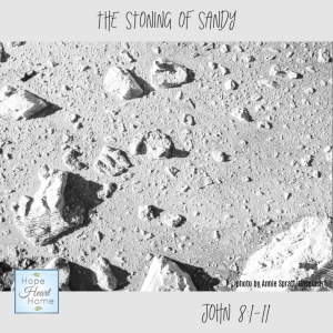 The Stoning of Sandy
