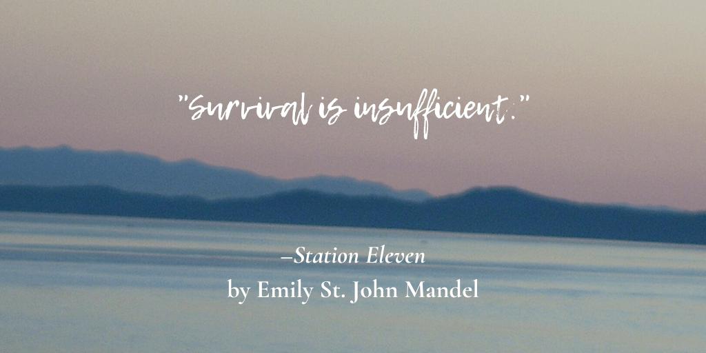 Survival is insufficient