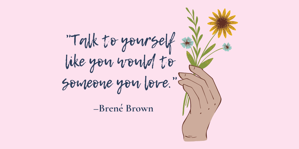 Brene Brown quote with image depicting hand holding several flowers