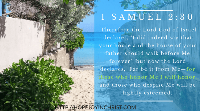 1 Samuel 2:30 Honor God with my life ((Christian Marriage Resources, Biblical Wifehood advice, Reclaiming Hope & Joy in your Marriage))