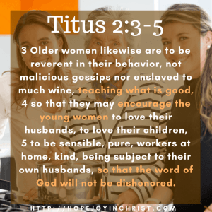 Titus 2:3-5 Women who Mentor