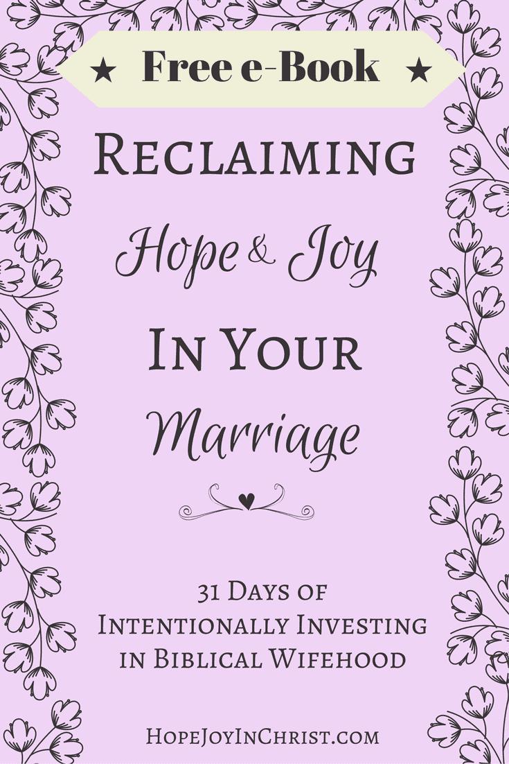 Biblical Marriage HopeJoyInChrist