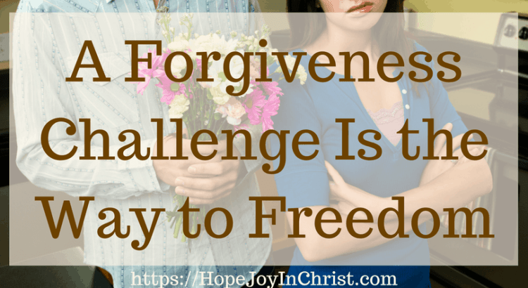 A Forgiveness Challenge Is the Way to Freedom #ForgiveYourself #forgiveness #forgivenesslesson #Forgivenessscriptures #Forgivenessinmarriage #ForgivenessPrayer #ChristianLiving