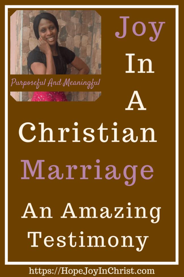 1 Amazing Testimony of Joy in a Christian Marriage PinIt ( #findinghopeandjoyinmymarriage #ChristianMarriage #ChristianMarriageadvice #BiblicalMarriage #Relationshipadvice #ChristianLiving #HopeinMarriage #JoyInMarriage)