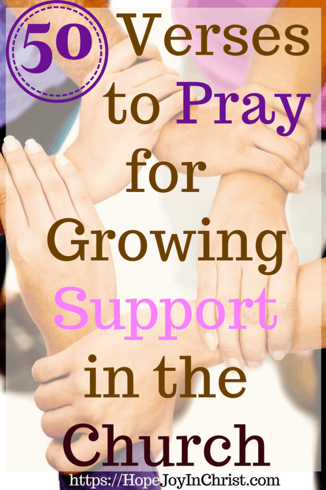 50 Verses to Pray for Growing Support in the Church - The Death Of Support in the Church #ChurchUnity #ChurchUnityquotes #ChurchUnityideas #ChurchUnityGod #ChurchUnityVerses #Prayerquotes #PrayerWarrior #PrayfortheChurch #SupportTheChurch #prayforhealing #prayforAmerica