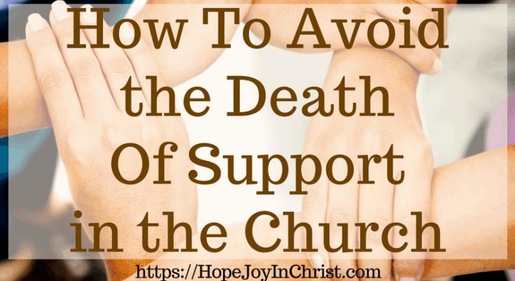 How To Avoid the Death Of Support in the Church #ChurchUnity #ChurchUnityquotes #ChurchUnityideas #ChurchUnityGod #ChurchUnityVerses #Prayerquotes #PrayerWarrior #PrayfortheChurch #SupportTheChurch #prayforhealing #prayforAmerica