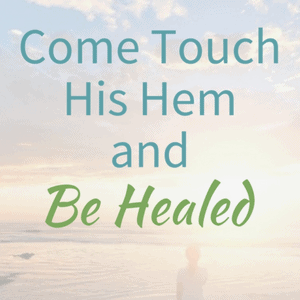 Come Touch His Hem and Be Healed is a seven-page interactive booklet to walk you through the hope of physical healing found through the power of Jesus. #Giveaway #ChristianBooks #BibleStudy #ChristianMarriage #JoyInMarriage