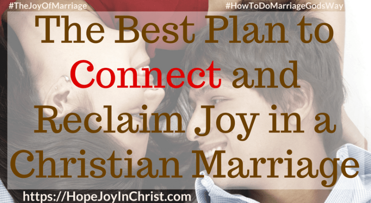 The Best Plan to Connect and Reclaim Joy in a Christian Marriage ft 31 Ways to Reclaim Joy in a Christian Marriage #ConnectinMarriage #DistanceInMarriage #Intentional #Communications #JoyInMarriage #MarriageGodsWay #JoyQuotes #JoyScriptures #ChooseJoy #ChristianMarriage #ChristianMarriagequotes #ChristianMarriageadvice #RelationshipQuotes