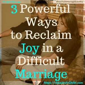 3 Powerful Ways to Reclaim Joy in a Difficult Marriage sq #DifficultMarriageQuotes #DifficultMarriageMyHusband 31 Ways to Reclaim Joy in a Christian Marriage #JoyInMarriage #MarriageGodsWay #JoyQuotes #JoyScriptures #ChooseJoy #ChristianMarriage #ChristianMarriagequotes #ChristianMarriageadvice #RelationshipQuotes #StrongMarriage